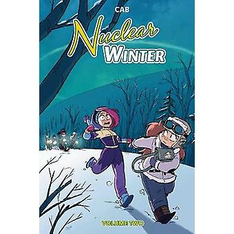 Nuclear Winter Vol. 2 by Nuclear Winter Vol. 2 - 9781684153039 Book