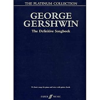 The George Gershwin Platinum Collection: (Piano/ Vocal/ Guitar)