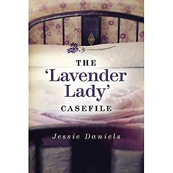 The 'Lavender Lady' Casefile