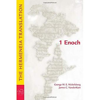 1 Enoch: The Hermeneia Translation