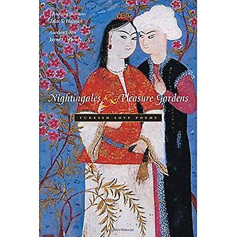 Nightingales and Pleasure Gardens: Turkish Love Poems (Middle East Literature in Translation): Turkish Love Poems (Middle East Literature in Translation)