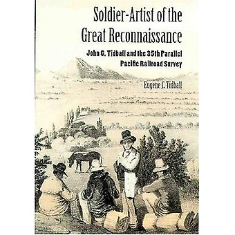 Soldier-Artist of the Great Reconnaissance: John C. Tidball and the 35th Parallel Pacific Railroad Survey