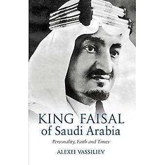 King Faisal van Saoedi-Arabië: persoonlijkheid, geloof en tijden