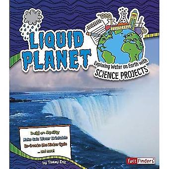Flydende Planet: Udforskning af vand på jorden med videnskabelige projekter (oplev Earth Science)