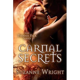 Carnal Secrets (The Phoenix Pack Series)