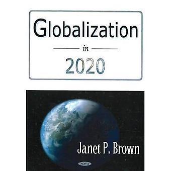 Globalisierung im Jahr 2020