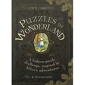 Lewis Carroll's Puzzles in Wonderland: A Frabjous Puzzle Challenge, Inspired by Alice's Adventures