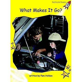 What Makes it Go?: Level 2: Early (Red Rocket Readers: Non-fiction Set A)