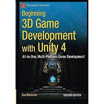 Iniziando lo sviluppo di giochi 3D con l'unità 4: lo sviluppo di giochi multi-piattaforma, All-in-one 2nd Edition (inizio Apress)