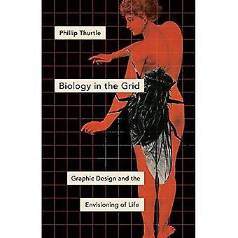 Biologi i gitteret: Grafisk Design og Envisioning livets (Posthumanities)