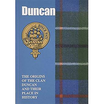 Duncan: The Origins of the Clan Duncan and Their Place in History (Scottish Clan Mini-book)