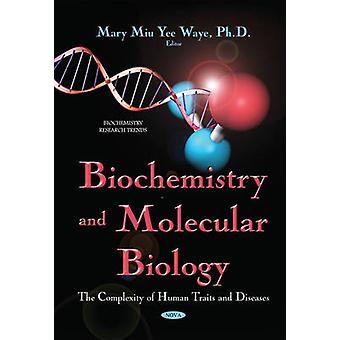 Biochemie en moleculaire biologie door Mary Miu Yee Waye