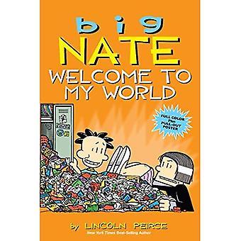 Großen Nate: Willkommen in meiner Welt