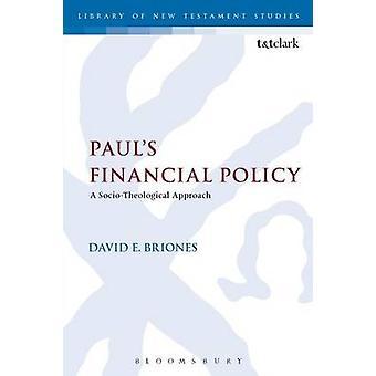 Pauls política financeira por Briones & E. David