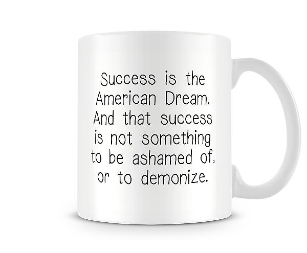 Success Is The American Dream Mug