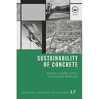 Sustainability of Concrete by AItcin & PierreClaude