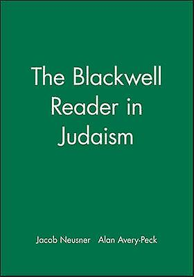 Bwell Reader Judaism by Neusner