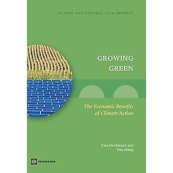 De plus en plus vert The Economic Benefits of Climate Action par Deichmann & Uwe