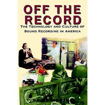 デビッド ・ モートンによってアメリカの録音のレコード技術文化を