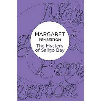 The Mystery of Saligo Bay by Pemberton & Margaret