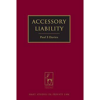 Accessory Liability by Davies & Paul S