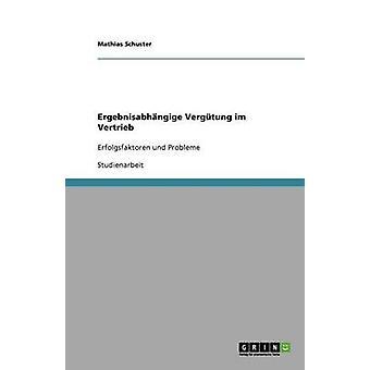 Ergebnisabhangige Vergutung Im Vertrieb av Schuster & Mathias