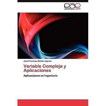 Variabele Compleja y Aplicaciones door G. Mez Aguilar & Jos Francisco