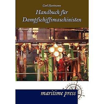 Handbuch Fur Dampfmaschinisten by Hartmann & Carl