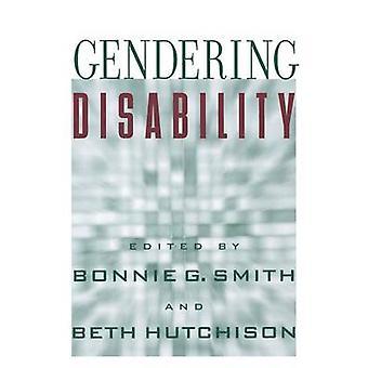 Discapacidad de Gendering por Brenda Jo brueggemann-Bonnie G. Smith-Bet