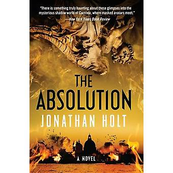 The Absolution by Jonathan Holt - 9780062267085 Book