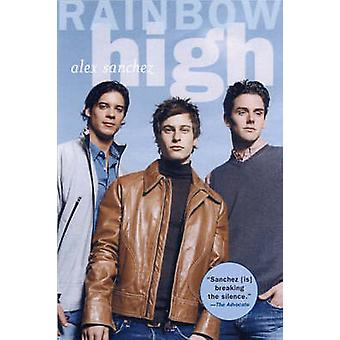 Rainbow High by Alex Sanchez - 9780689854781 Book
