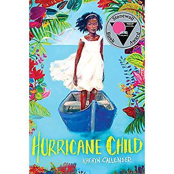 Hurricane Child by Kheryn Callender - 9781338129304 Book
