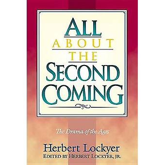 All about the Second Coming by Lockyer - 9781565633346 Book