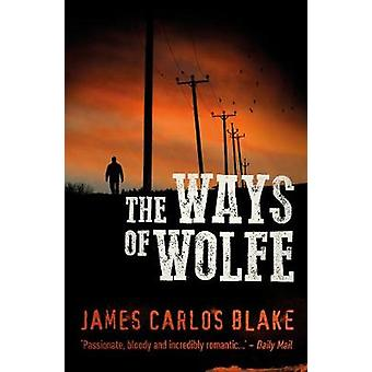 The Ways Of Wolfe by The Ways Of Wolfe - 9781843448853 Book
