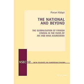 The National and Beyond by Pietari Kaeaepae