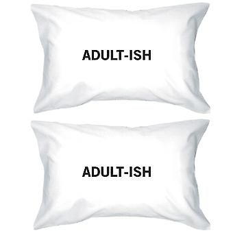 Adult-ish Funny Design Unique Gift Ideas Standard Size Pillow Case