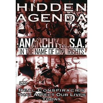 Skjulte dagsorden - skjulte dagsorden: Vol. 4-anarki Usa i borgerlige rettigheder [DVD] USA import