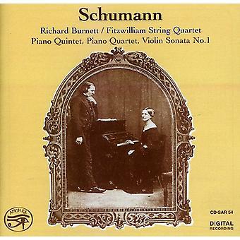 Richard Burnett - Schumann: Klaver kvintet; Klaver kvartetten; Violin Sonata No. 1 [CD] USA importerer