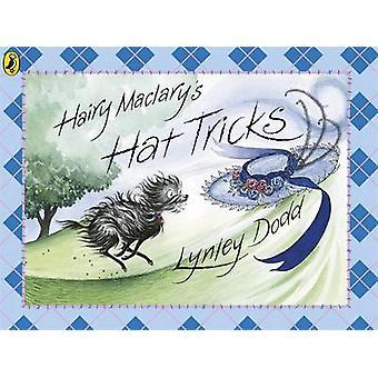 Hairy Maclary's Hat Tricks by Lynley Dodd - 9780141501796 Book