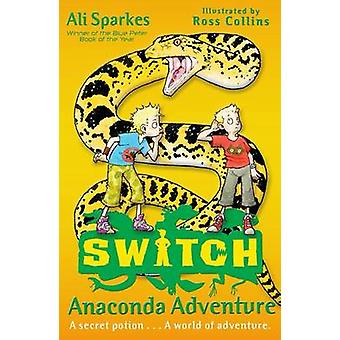 S.W.I.T.C.H 11 - Anaconda Abenteuer von Ali Sparkes - Ross Collins - 97