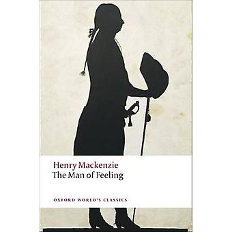 The Man of Feeling by Henry Mackenzie - Brian Vickers - 9780199538621