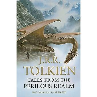 Geschichten aus dem gefährlichen Bereich von J R R Tolkien - Alan Lee - 978054715