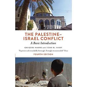 The Palestine-Israel Conflict - Fourth Edition - A Basic Introduction