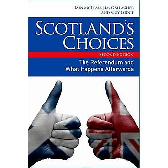 Scotland's Choices - The Referendum and What Happens Afterwards (2nd R