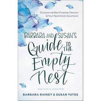 Barbara og Susan's Guide til tom reiret - oppdage nye formål