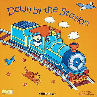 Down by the Station by Jess Stockham - Jess Stockham - 9780859531238