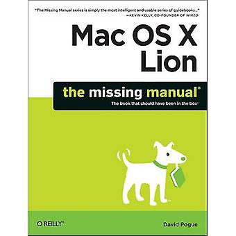 Mac OS X Lion - The Missing Manual de David Pogue - livre 9781449397494