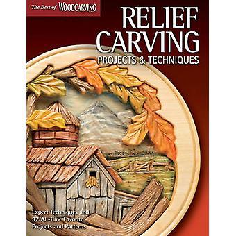 Relief Carving projecten & technieken - Expert technieken en 37 All-Ti