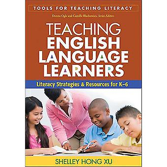 Teaching English Language Learners - Literacy Strategies and Resources