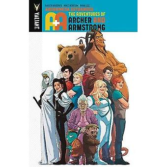 A&A - The Adventures of Archer & Armstrong Volume 3 - Andromeda Estrang